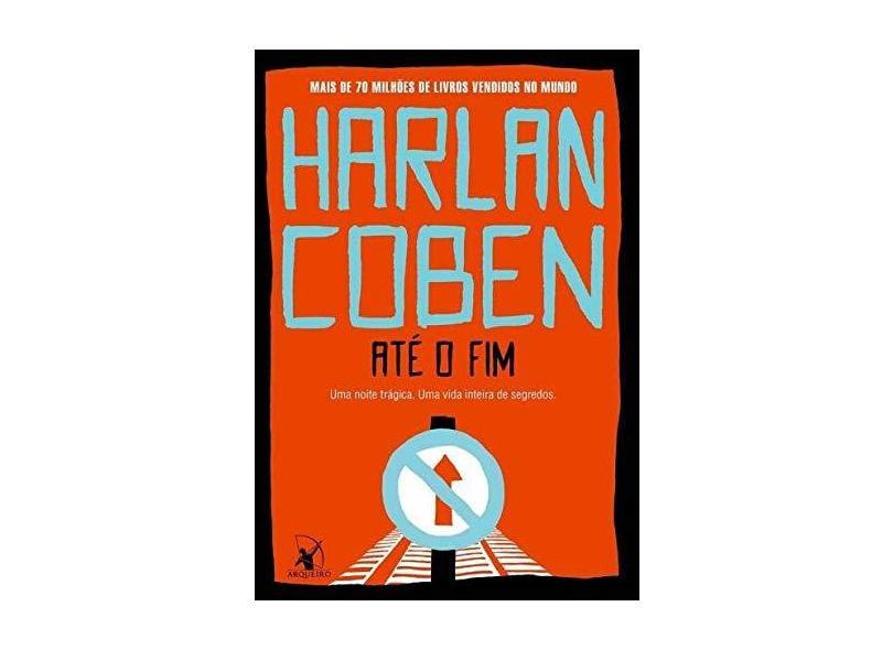 Até o fim + Pin Arqueiro colecionável - Harlan Coben - 9788580419382