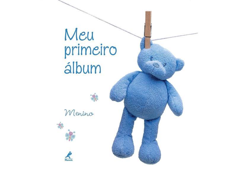 Meu Primeiro Álbum - Menino - Editora Manole - 9788520433935