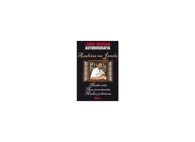 Azaleias na Janela - Lauro Trevisan - 9788571510845
