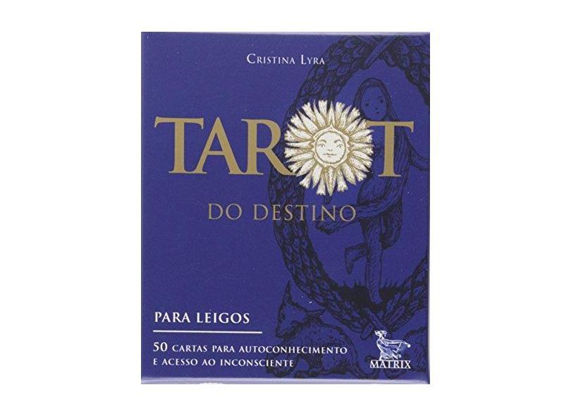 Tarot do Destino - Cristina Lyra - 9788582304693