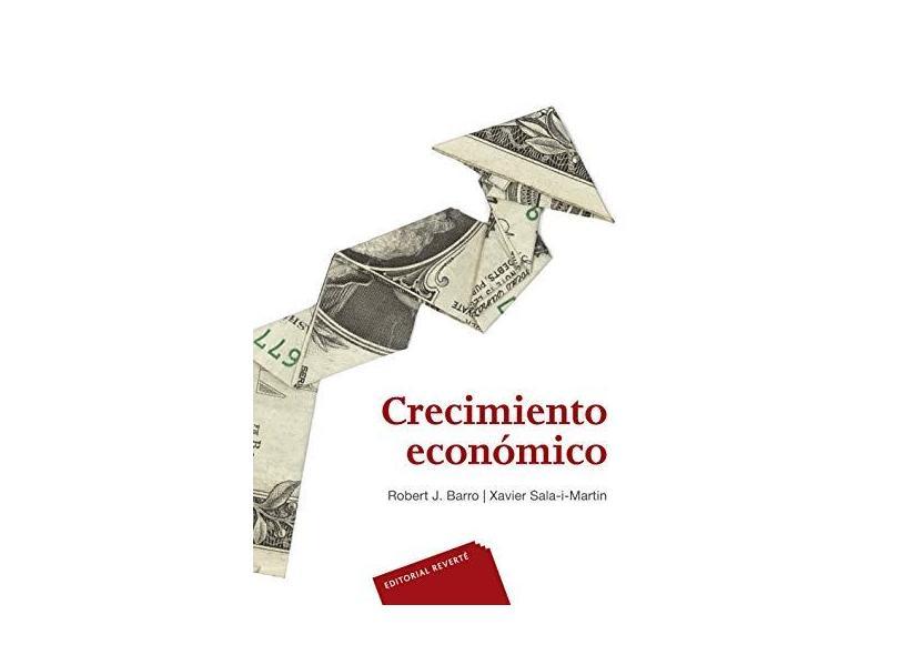 Crecimiento Económico - Robert J. Barro - 9788429126143