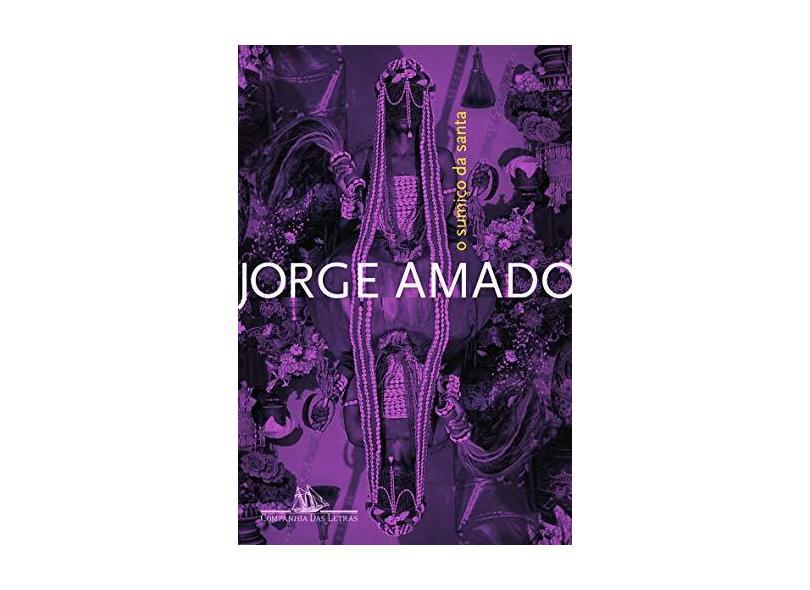 O Sumiço da Santa - Uma História de Feitiçaria - Amado, Jorge - 9788535916027