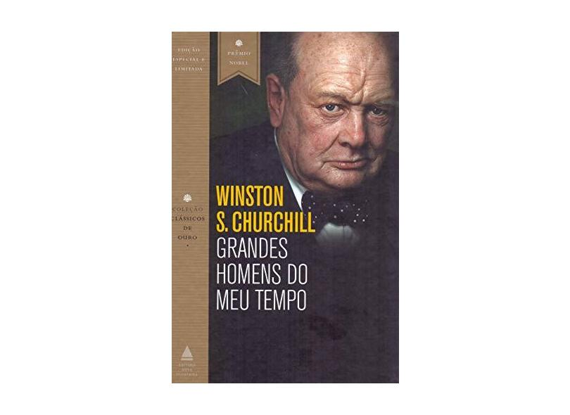 Grandes homens do meu tempo - Winston S. Churchill - 9788520943762
