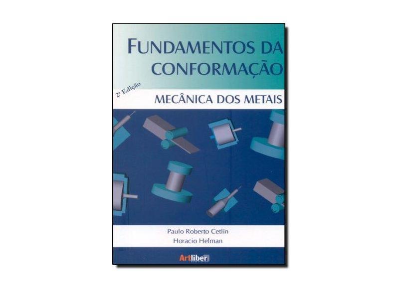 Fundamentos Da Conformação Mecânica Dos Metais - Capa Comum - 9788588098282