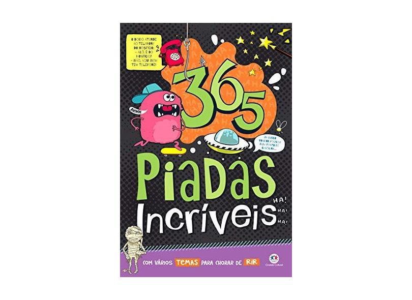 365 Piadas Incríveis - Ciranda Cultural - 9788538088325