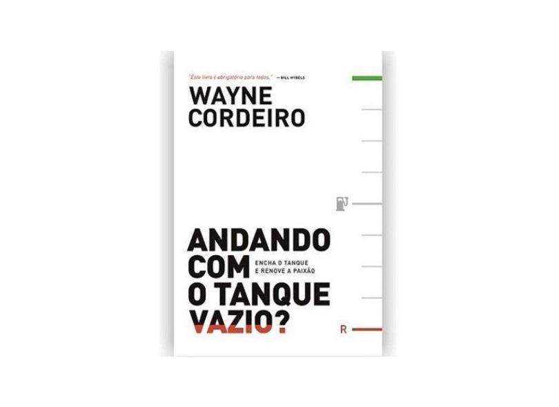 Andando Com O Tanque Vazio? - Capa Comum - 9788538301998