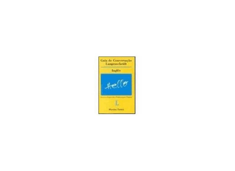 Guia de Conversação Langenscheidt - Inglês - Silva, Andrea Stahel M. Da - 9788533603790