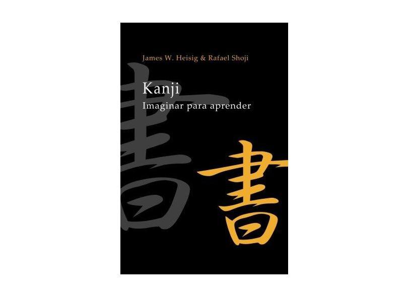 Kanji: Imaginar Para Aprender - James Heisig - 9781539146667
