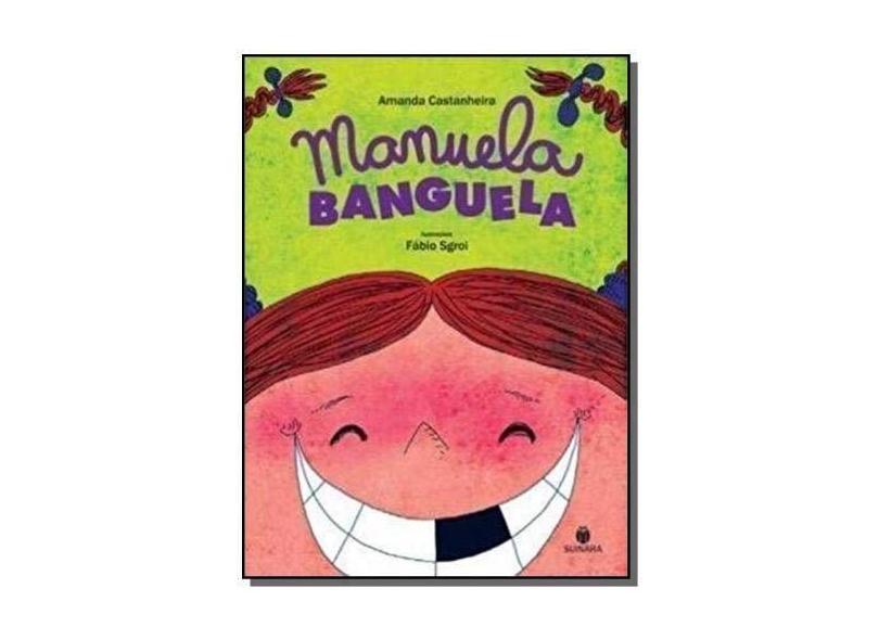 Manuela Banguela - Castanheira, Amanda - 9788565380003