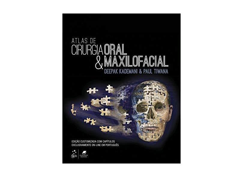 Atlas De Cirurgia Oral E Maxilofacial - Deepak Kademani Paul Tiwana - 9788535286977