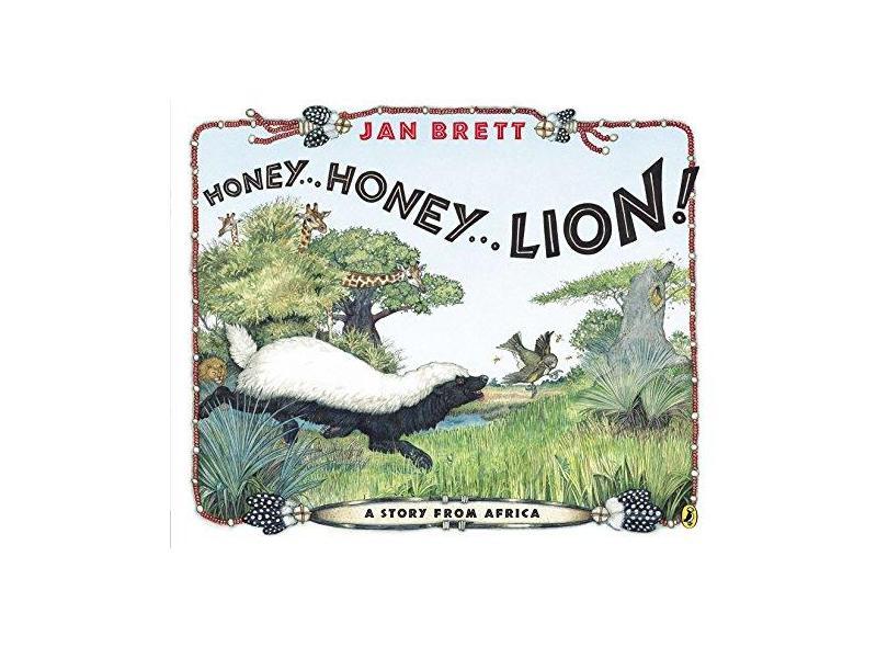 Honey...Honey...Lion!: A Story from Africa - Jan Brett - 9780147513526