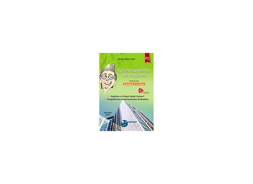 Gerenciamento de Projetos - Estudo de Caso Rosalina e o Piano - 2ª Ed. 2015 - Soler, Alonso Mazini - 9788574527123