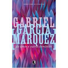 Imagem de Do Amor e Outros Demônios - Márquez, Gabriel García - 9788501042286