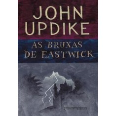 Imagem de As Bruxas de Eastwick - Updike, John - 9788535916836