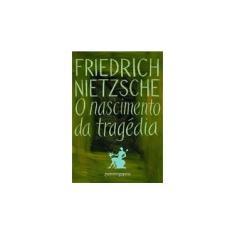 O Nascimento da Tragédia - Ed. De Bolso - Nietzsche, Friedrich - 9788535909654