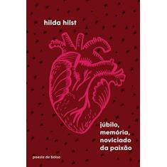 Júbilo, Memória, Noviciado Da Paixão - Hilst,hilda - 9788535930962