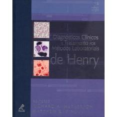 Imagem de Diagnósticos Clínicos e Tratamento Por Métodos Laboratorais - 21ª Ed. 2012 - Henry, John Bernard - 9788520430958