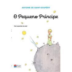O Pequeno Príncipe - Antoine De Saint-exupéry - 9788595081512