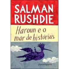 Haroun e o Mar de Histórias - Rushdie, Salman - 9788535916980