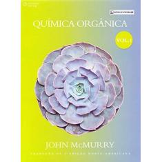 Imagem de Química Orgânica - Vol.1 - Tradução da 9ª Edição Norte-americana - John Mcmurry - 9788522125289