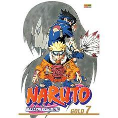 Naruto Gold - Volume 07 - Masashi Kishimoto - 9788542603316