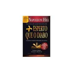 Mais Esperto que o Diabo - Napoleon Hill - 9788568014004