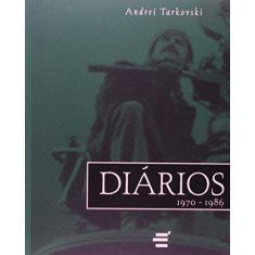 Imagem de Diários 1970 - 1986 - Tarkovski, Andrei - 9788580331202