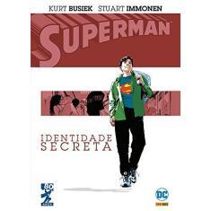 Superman. Identidade Secreta - Kurt Busiek - 9788542609929