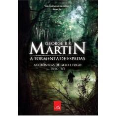 21924fbbf A Tormenta de Espadas - As Crônicas de Gelo e Fogo - Vol. 3 - Martin ...