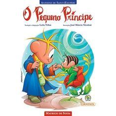 Turma da Mônica - o Pequeno Princípe - Souza, Mauricio De; Saint-exupéry, Antonie De - 9788539417148