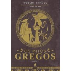 Os Mitos Gregos - Caixa com 2 Volumes - Robert Graves - 9788520932858