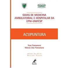 Imagem de Guias de Medicina Ambulatorial e Hospitalar da Epm-Unifesp - Série Guias de Medicina Ambulatorial... - Yamamura, Márcia Lika; Yamamura, Ysao - 9788520430019