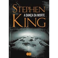 A Dança da Morte - King, Stephen ; King, Stephen ; King, Stephen - 9788581050546