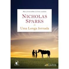 Os 11 Melhores Livros De Nicholas Sparks Para Ler Em 2018