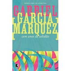 Cem Anos de Solidão - 85ª Ed. 2014 - Márquez, Gabriel García - 9788501012074