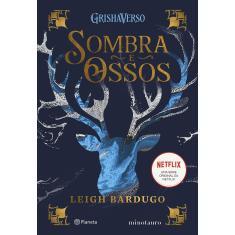 Sombra e Ossos - Bardugo, Leigh - 9786555352795