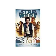 Honor Among Thieves: Star Wars - Capa Dura - 9780345546852
