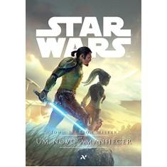 Star Wars. Um Novo Amanhecer - Capa Comum - 9788576572114