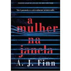 A Mulher na Janela - Finn, A. J. - 9788580418323