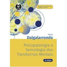 Imagem de Psicopatologia E Semiologia Dos Transtornos Mentais - Dalgalarrondo, Paulo - 9788582715055