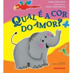 Qual É a Cor do Amor ? - Wojtowycs, David - 9788574121888
