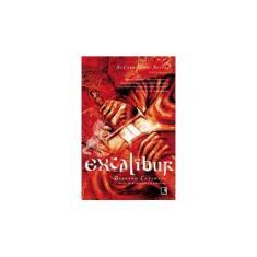 Excalibur - As Crônicas de Artur - Vol. 3 - Cornwell, Bernard - 9788501061157