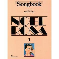 Imagem de Songbook Noel Rosa Vol. 1 - Chediak, Almir - 9788574072791