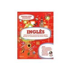 Inglês: Idiomas para Iniciantes - Dorling Kindersley - 9788579143564