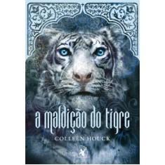 Imagem de A Maldição Do Tigre - Houck, Colleen - 9788580410266