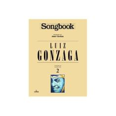 Imagem de Songbook Luiz Gonzaga - Vol. 2 - Chediak, Almir - 9788574074184