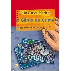 O Gênio do Crime - Uma Aventura da Turma do Gordo - Nova Ortografia - Marinho, Joao Carlos - 9788526010475