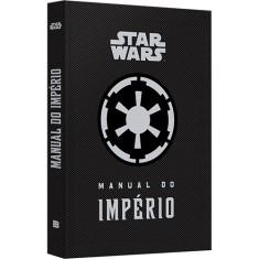 Star Wars. Manual do Império - Capa Dura - 9788528617054