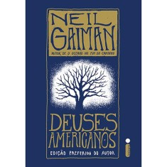Deuses Americanos - Neil Gaiman - 9788551000724