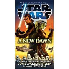 A New Dawn: Star Wars - Capa Comum - 9780553391473